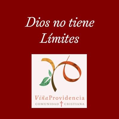 dios no tiene limites
